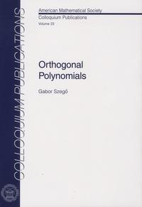 Gabor Szego - Orthogonal Polynomials.