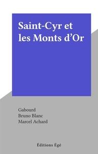 Gabourd et Bruno Blanc - Saint-Cyr et les Monts d'Or.
