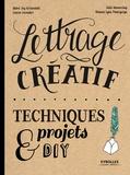 Gabri Joy Kirkendall et Laura Lavender - Lettrage créatif.