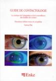 Gabriel Élie - Le guide de contactologie - La pratique de l'adaptation et de la surveillance des lentilles de contact, 2ème édition revue et complétée.
