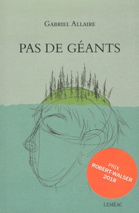 Gabriel Allaire - Pas de géants.