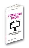 Gabriel Amard et Vivien Rebière - Z comme zones sans pub - Comment restreindre la publicité dans l'espace public ?.