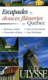Gabriel Audet - Escapades et douces flâneries au Québec.