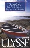 Gabriel Audet - Gaspésie - Bas-Saint-Laurent, Iles de la Madeleine.