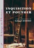 Gabriel Audisio et  Collectif - Inquisition et pouvoir.