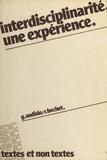 Gabriel Audisio et Robert Bechet - Interdisciplinarité : Une expérience.