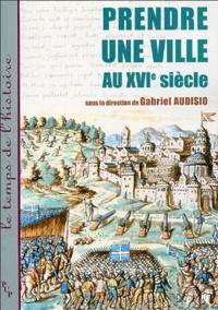 Prendre une ville au XVIe siècle.pdf