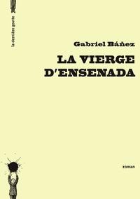 Gabriel Bañez - La vierge d'Ensenada.