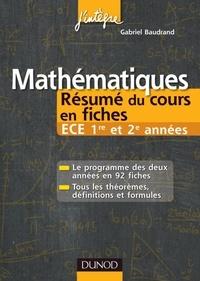 Gabriel Baudrand - Mathématiques Résumé du cours en fiches ECE 1re et 2e années.