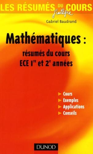 Gabriel Baudrand - Mathématiques : résumés du cours ECE 1e et 2e années.