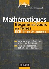 Gabriel Baudrand - Mathématiques - Résumé du cours en fiches - ECE 1re et 2e années.