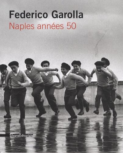 Gabriel Bauret - Federico Garolla - Naples années 50.
