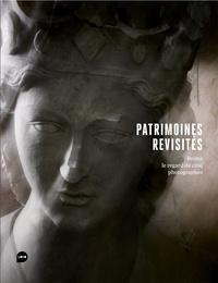 Gabriel Bauret et François Barré - Patrimoines revisités - Reims, le regard de cinq photographes.