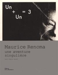Un + Un = 3 - Maurice Renoma, une aventure singulière.pdf