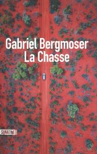 Gabriel Bergmoser - La Chasse.