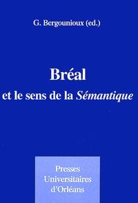 Gabriel Bergounioux - Bréal et le sens de la Sémantique.