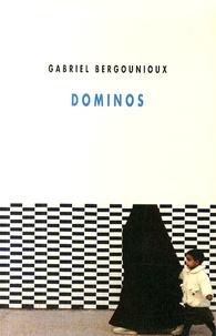 Gabriel Bergounioux - Dominos.