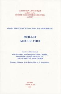 Gabriel Bergounioux et Charles de Lamberterie - Meillet aujourd'hui.
