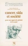 Gabriel Bez - Cancer, sida et société : pour une approche globale de la santé.
