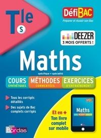 Gabriel Boissière et Marie-Laure Brunel - Maths enseignement spécifique + enseignement de spécialité Bac Tle S.