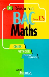 Gabriel Boissière - Réussir son bac maths, term. ES.