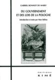 Gabriel Bonnot de Mably - Du gouvernement et des lois de la Pologne.