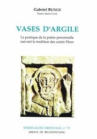 VASES DARGILE. La pratique de la prière personnelle suivant la tradition des Saints Pères.pdf