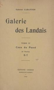 Gabriel Cabannes - Galerie des Landais (4) - Ceux du passé (2e partie).