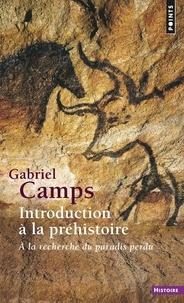 Galabria.be INTRODUCTION A LA PREHISTOIRE. A la recherche du paradis perdu Image