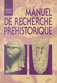 Gabriel Camps - Manuel de recherche préhistorique.