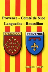 Gabriel Cassin - Provence, Comté de Nice, Languedoc-Roussillon.