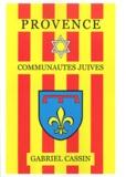 Gabriel Cassin - Provence - Communautés juives.