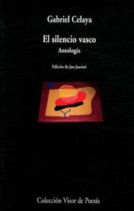 Gabriel Celaya - El silencio vasco.