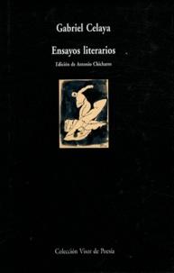 Gabriel Celaya - Ensayos literarios.