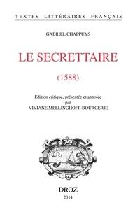 Gabriel Chappuys - Le Secrettaire (1588).
