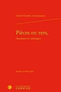 Gabriel-Charles de Lattaignant - Pièces en vers, chansons et cantiques.