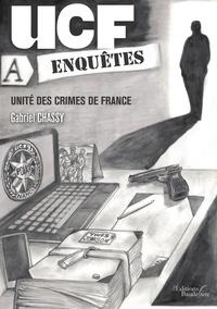 Gabriel Chassy - UCF Enquête - unité des crimes de France.