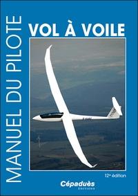 Manuel du pilote vol à voile - Gabriel Chenevoy pdf epub