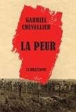 Gabriel Chevallier - La Peur.