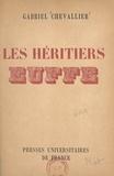Gabriel Chevallier et Jean-Albert Carlotti - Les héritiers Euffe.