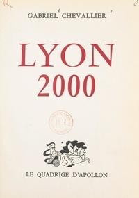 Gabriel Chevallier - Lyon 2000.