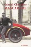 Gabriel Chevallier - Mascarade.