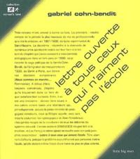 Gabriel Cohn-Bendit - Lettre ouverte à tous ceux qui n'aiment pas l'école.