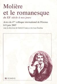 Gabriel Conesa et Jean Emelina - Molière et le romanesque du XXe siècle à nos jours - Actes du 4e colloque international de Pézenas, 8-9 juin 2007.