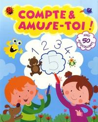 Gabriel Cortina - Compte & amuse-toi ! - Avec 50 autocollants.