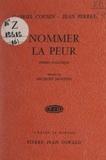 Gabriel Cousin et Jean Perret - Nommer la peur - Poèmes politiques.