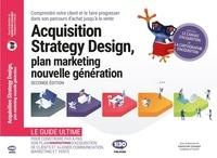 Gabriel Dabi-Schwebel - Acquisition Strategy Design - Plan marketing nouvelle génération.