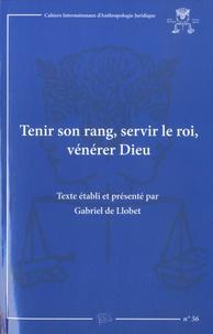Gabriel de Llobet - Tenir son rang, servir le roi, vénérer Dieu - Correspondance d'une famille de hobereaux du Pays de Sault dans les Pyrénées audoises, pendant les guerres de Louis XV (1741-1770).
