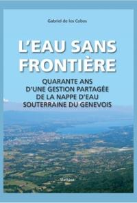 LEau sans frontière - Quarante ans dune gestion partagée de la nappe deau souterraine du Genevois.pdf