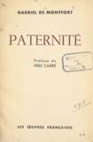 Gabriel de Montfort et Ambroise-Marie Carré - Paternité.